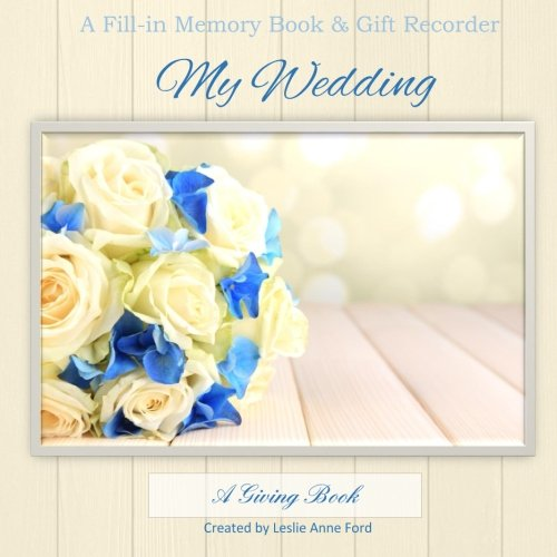 My Wedding: Memory Book and Gift Recorder