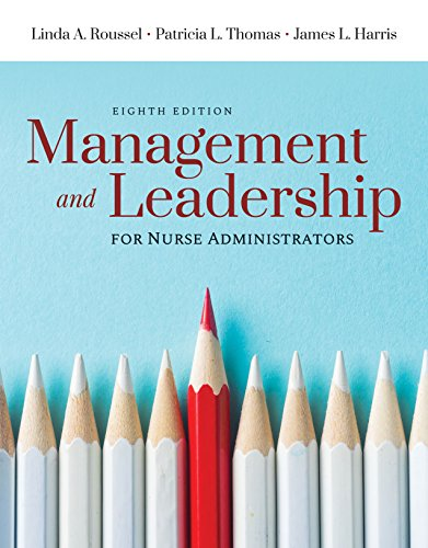 Book cover from Management and Leadership for Nurse Administrators by Linda A. Roussel