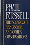 The Boy Scout Handbook and Other Observations, Paul Fussell, 0195035798