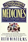 A Consumer's Dictionary of Medicines, Ruth Winter, 0517880466