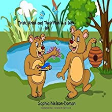 Trish, Krish and Their Fish in a Dish - Ish Audiobook by Sophia Nelson-Doman Narrated by Grace B Jarnson