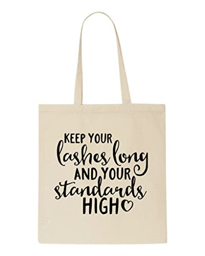 180ec1da980 Keep Your Lashes Long And Your Standards High Tote Bag Shopper ...