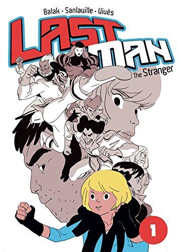 Last Man: The Stranger by Bastien Vivès, Michaël Sanlaville, Balak