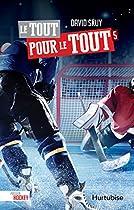 Le Tout Pour Le Tout (passion Hockey) (french Edition)