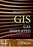 Gas Insulated Substations (Wiley - IEEE)