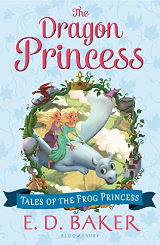(The Dragon Princess (Tales of the Frog Princess Book 6))