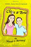 CLIVE and BRIE, Norah S. Bernard, 061515932X