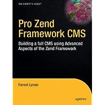 Pro Zend Framework Techniques: Build a Full CMS Project (Expert's Voice)