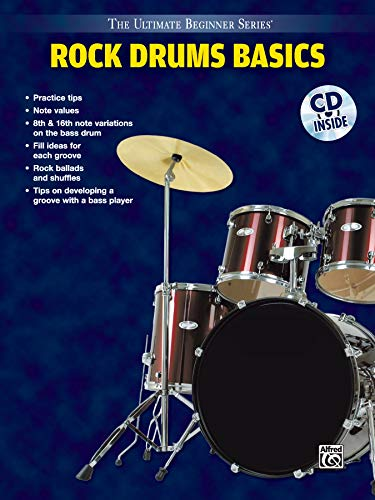 Ultimate Beginner Rock Drums Basics: Steps One & Two, Book & CD (The Ultimate Beginner Series)