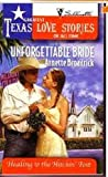 Unforgettable Bride, Annette Broadrick, 0373388225