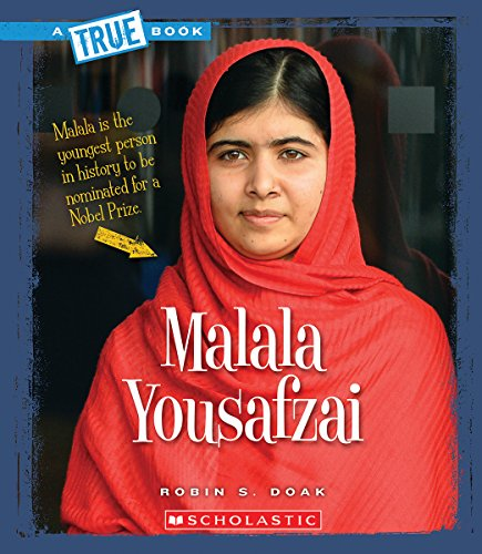 Malala Yousafzai (A True Book)