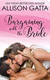 Bargaining with the Bride: Honeybrook Love, Inc. Novel One