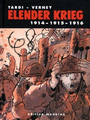 Elender Krieg 1: 1914-1915-1916 Gebundenes Buch – 1. Oktober 2009 Jacques Tardi Edition Moderne 3037310499 Comic