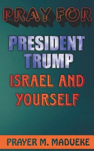 Download for free Pray For Trump, America, Israel And Yourself