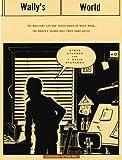 """Wallys World Hc The Brilliant Life and Tragic Death of the World's 2nd Best Comic Book Artist"" av Steve Starger"