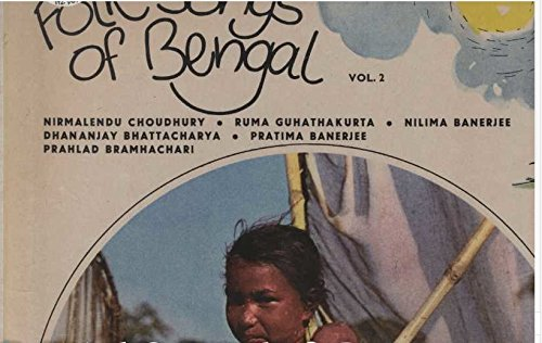 Nation Songs Of Bengal Volume 2 Lp