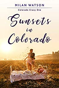 Sunsets In Colorado by Milan Watson ebook deal