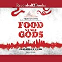 Food of the Gods: A Rupert Wong Novel Audiobook by Cassandra Khaw Narrated by Jonathan Yen