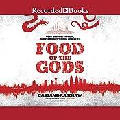 Food of the Gods: A Rupert Wong Novel | Cassandra Khaw