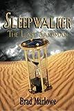 Sleepwalker: The Last Sandman