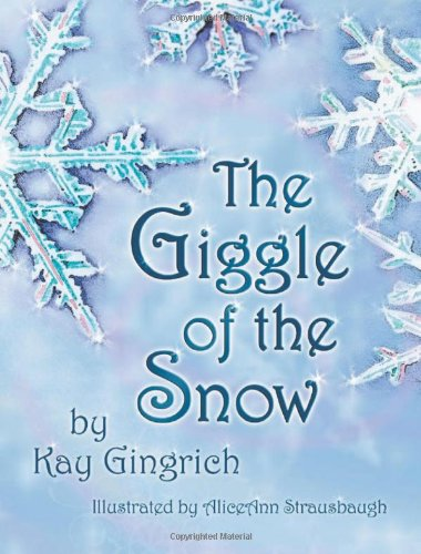 Read Online The Giggle of the Snow pdf