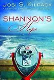 Shannon¿s Hope, Josi S. Kilpack, 1621084698