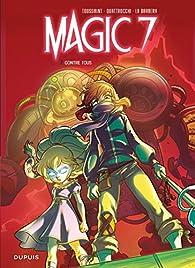 Magic 7, tome 2 : Contre tous ! par Kid Toussaint