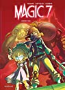 Magic 7, tome 2 : Contre tous ! par Toussaint