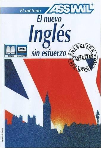 El Nuevo Ingles Sin Esfuerzo (Assimil Language Learning Programs, Spanish Base)