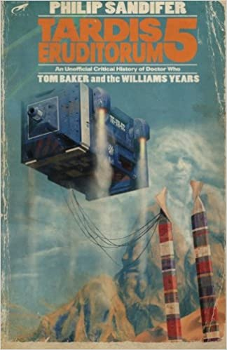 Image result for Philip Sandifer, TARDIS Eruditorum: An Unofficial Critical History of Doctor Who Volume 5: Tom Baker and the Williams Years