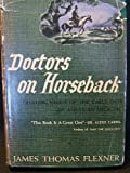 img - for Doctors on Horseback: Pioneers of American Medicine book / textbook / text book
