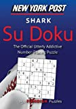 New York Post Shark Su Doku, HarperCollins Publishers Ltd. Staff and New York Post Editors, 0062069853