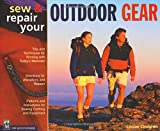 Sew and Repair Your Outdoor Gear, Louise L. Lindgren, 0898860571