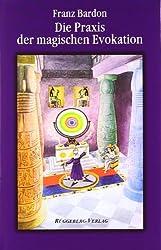 Die Praxis der magischen Evokation: Das Geheimnis der 2. Tarotkarte