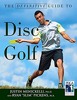The Definitive Guide to Disc Golf