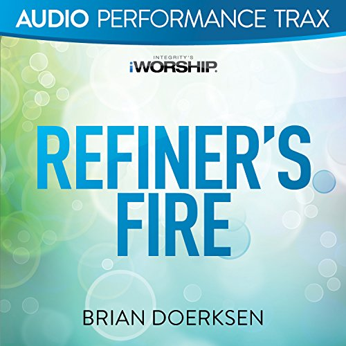 Brian doerksen refiners fire mp3 download