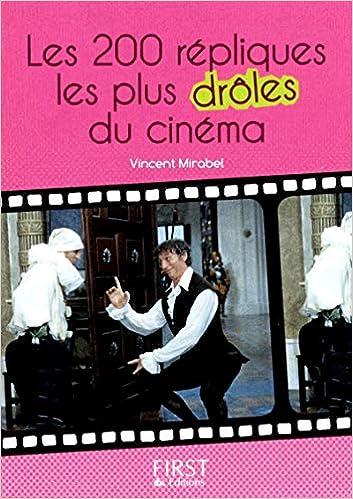 Le Petit Livre De Repliques Les Plus Droles Du Cinema