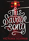 This Savage Song (Turtleback School & Library Binding Edition) (Monsters of Verity)