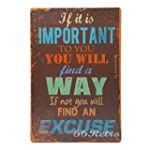 66Retro If it is Important to You You Will find a way If not you Will Find An Excuse Vintage Retro Metal Tin Sign Wall Decorative Sign 20cm x 30cm