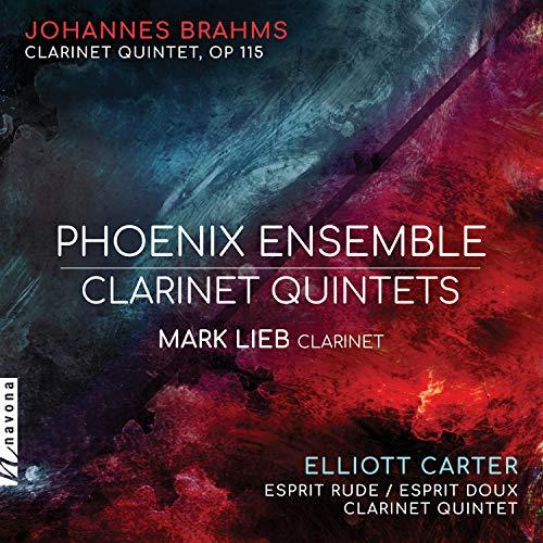 Brahms & Carter: Clarinet Quintets