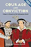Courage and Conviction: Chronicles of the Reformation Church (History Lives series)