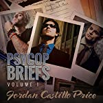 PsyCop Briefs, Volume 1 | Jordan Castillo Price