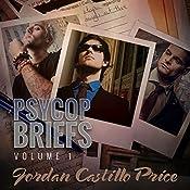 PsyCop Briefs, Volume 1 | Jordan Castillo Price