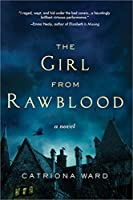 The Girl from Rawblood: A Novel