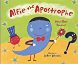 Alfie the Apostrophe, Moira Rose Donohue, 0807502561