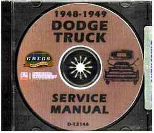 COMPLETE & UNABRIDGED 1948 1949 DODGE TRUCK & PICKUP REPAIR SHOP & SERVICE MANUAL CD FOR Panels, Stakebeds, 1/2, THRU & 3 Ton Trucks, Cab-Over Engine & General Purpose Power Wagon. Models B-1-J, B-1-KA, B-1-R, B-1-T, and B-1-V.