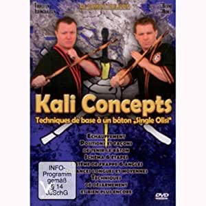 "Kali Concepts : techniques de base à un bâton ""Single Olisi"" [Alemania] [DVD]"