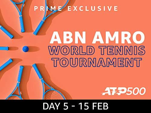 2019 ABN AMRO World Tennis Tournament, ATP World Tour 500 - Day 5 on Amazon Prime Video UK