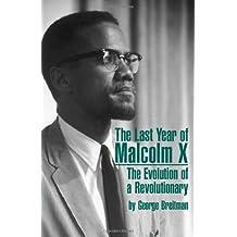 Last Year of Malcolm X