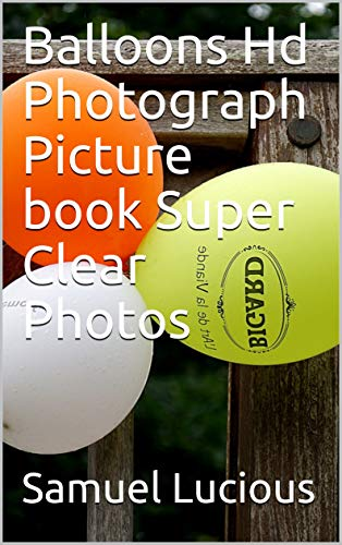 (Balloons Hd Photograph Picture book Super Clear)
